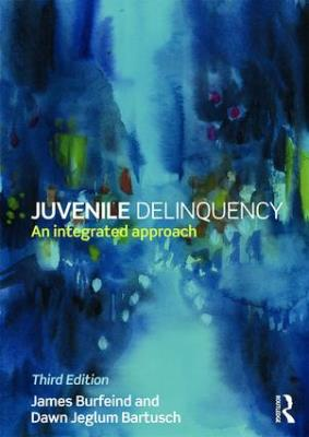 Cover Image for Juvenile Delinquency: An Integrated Approach, Third Edition