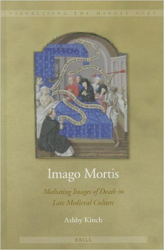 Cover Image for Imago Mortis: Mediating Images of Death in Late Medieval Culture