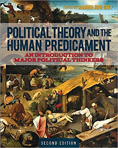 Cover Image for Political Theory and the Human Predicament: An Introduction to Major Political Thinkers, 2nd Edition