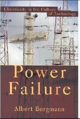 Cover Image for Power Failure: Christianity in the Culture of Technology