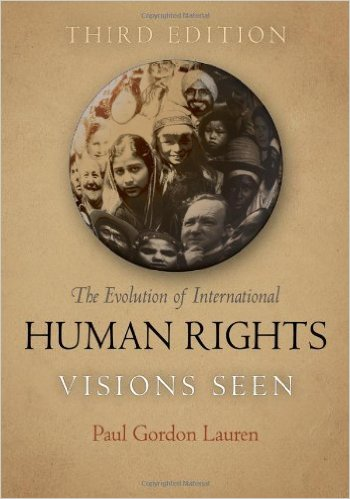 Cover Image for  The Evolution of International Human Rights: Visions Seen