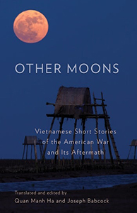 Cover Image for Other Moons: Vietnamese Short Stories of the American War and Its Aftermath