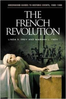 Cover Image for The French Revolution (Greenwood Guides to Historic Events 1500-1900)